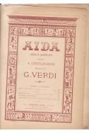 Aida. Opera in Quatro Atti di Antonio Ghislanzoni. Opera Completa
