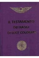 Il Testamento Dei Raggi Di Luce Colorati