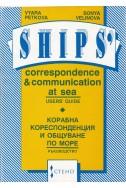 Ships' Correspondence and Communication at Sea