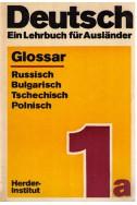 Deutsch ein Lehrbuch für Ausländer - glossar Russisch-Bulgarisch-Tschechisch-Polnisch