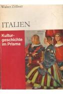 Kulturgeschichte im Prisma, Italien.