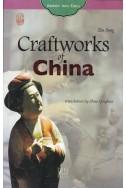 Craftworks of China