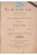 Wo die Lerche singt - Operette in drei Akten