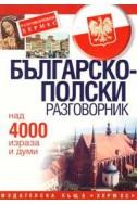 Българско-полски разговорник: Над 4000 думи и израза