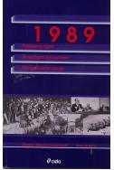 1989: Раздвоената година; Литературата като политика; Конструирания на прехода